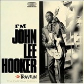 John Lee Hooker: I'm John Lee Hooker/Travelin [Bonus Tracks]