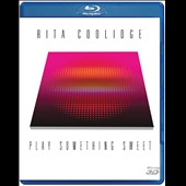 Rita Coolidge: Play Something Sweet [Blu-Ray]