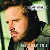 Randy Houser: How Country Feels *