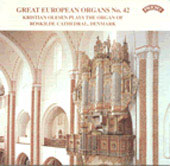 Great European Organs Vol 42 / Kristian Olesen