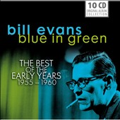 Bill Evans (Piano): Blue in Green: The Best of the Early Years 1955-1960