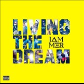 Jammer (Grime): Living the Dream [PA] *
