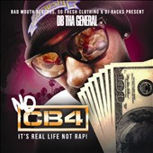 DB Tha General: No CB4: It's Real Life Not Rap! [PA] [Digipak]