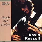 Bach, Handel, Scarlatti / David Russell