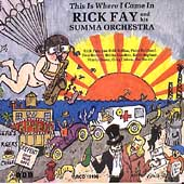 Rick Fay: This Is Where I Came In