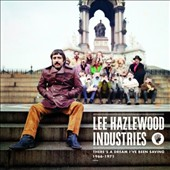 Lee Hazlewood: There's a Dream I've Been Saving: 1966-1971 *