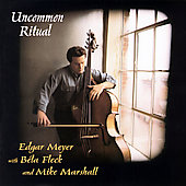 Uncommon Ritual / Meyer, Fleck, Marshall