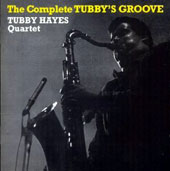 Tubby Hayes: Complete Tubby's Groove