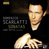 Domenico Scarlatti: Keyboard Sonatas / Janne Rattya, accordion