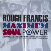 Rough Francis: Maximum Soul Power [Slipcase]