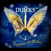 The Duhks: Beyond the Blue [Digipak] *