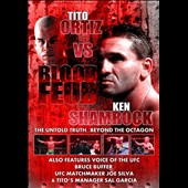 Ortiz & Shamrock: Ortiz vs. Shamrock: Blood Feud
