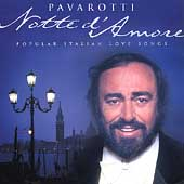 Notte d'Amore / Luciano Pavarotti