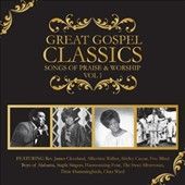 Various Artists: Great Gospel Classics: Songs of Praise & Worship, Vol. 1