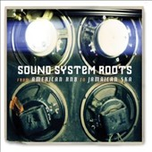 Various Artists: Sound System Roots