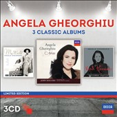 Angela Gheorghiu: 3 Classic Albums [3 CDs] - 'My World'; 'Arias'; 'Verdi Heroines' / Angela Gheorghiu, soprano; Malcom Martineau, piano; Orchestra del Teatro Regio di Torino, Milan Symphony Orchestra; Mauceri, Chailly