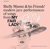 Shelly Manne/Shelly Manne & His Friends: My Fair Lady