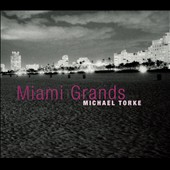 Michael Torke: Miami Grands for ten pianos / Miami Piano Circle