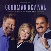 Goodman Revival: Songs In the Key of Happy *