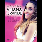 Ariana Grande: The Story of Ariana [1/19]