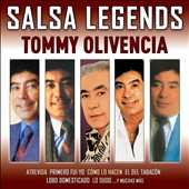Tommy Olivencia: Salsa Legends