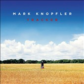 Mark Knopfler: Tracker [3/16]