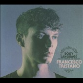 Francesco Tristano (Piano/Composer): Body Language, Vol. 16 [Digipak]