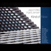 Ingrid Jensen/Jason Miles (Composer/Producer): Kind of New [Digipak]