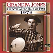 Grandpa Jones: Country Music Hall of Fame 1978