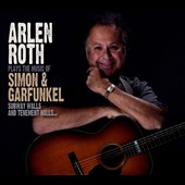 Arlen Roth: Subway Walls and Tenement Halls...: Arlen Roth Plays the Music of Simon & Garfunkel [Digipak]