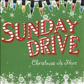 Sunday Drive: Christmas Is Here
