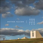 Mother Falcon: Good Luck Have Fun [10/9] *