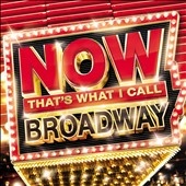 Various Artists: Now Broadway [4/29]