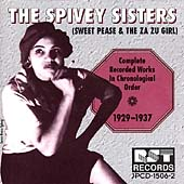 Spivey Sisters: Sweet Peas & Za Zu Girl Complete Works: 1929-1937