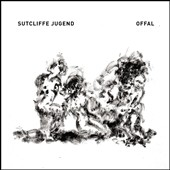 Sutcliffe Jugend: Offal