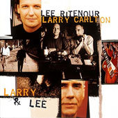 Larry Carlton/Lee Ritenour (Jazz): Larry & Lee