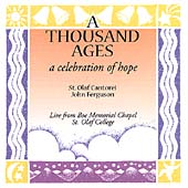 St. Olaf Cantorei: A Thousand Ages: A Celebration of Hope *