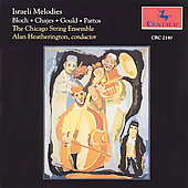 Israeli Melodies / Heatherington, Chicago String Ensemble