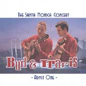 Bud & Travis: Santa Monica Concert *