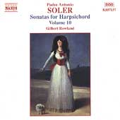 Soler: Sonatas for Harpsichord Vol 10 / Gilbert Rowland