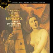 Harp Music of the Italian Renaissance / Lawrence-King