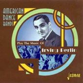 Various Artists: American Dance Bands Play the Music of Irving Berlin