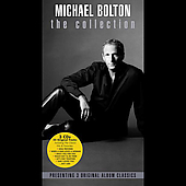 Michael Bolton: The Collection: Timeless: The Classics/Timeless: The Classics, Vol. 2/Love Songs [Long Box]