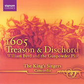 1605 Treason & Dischord - William Byrd, etc / King's Singers