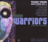 Tiziano Tononi: Peace Warriors: Ornette Coleman Revisited, Vol. 1