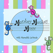 Meredith Levande: Monkey Monkey Music with Meredith Levande *