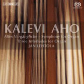 Kalevi Aho: Symphony for Organ; Three Interludes for Organ / Jan Lehtola, organ