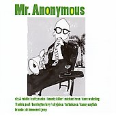 Mr. Anonymous: Mr. Anonymous *