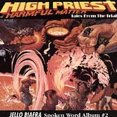 Jello Biafra: High Priest of Harmful Matter: Tales From the Trial