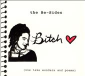 Bitch (L.A.): Be-Sides *